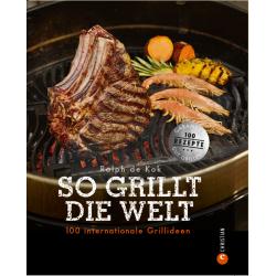 """Grillbuch """"So grillt die Welt"""""""